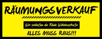 Räumungsverkauf Wilhelmsstraße