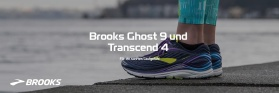 Brooks Ghost 9 und Transcend 4