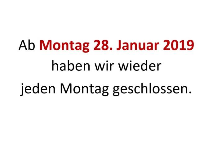 Montag geschlossen
