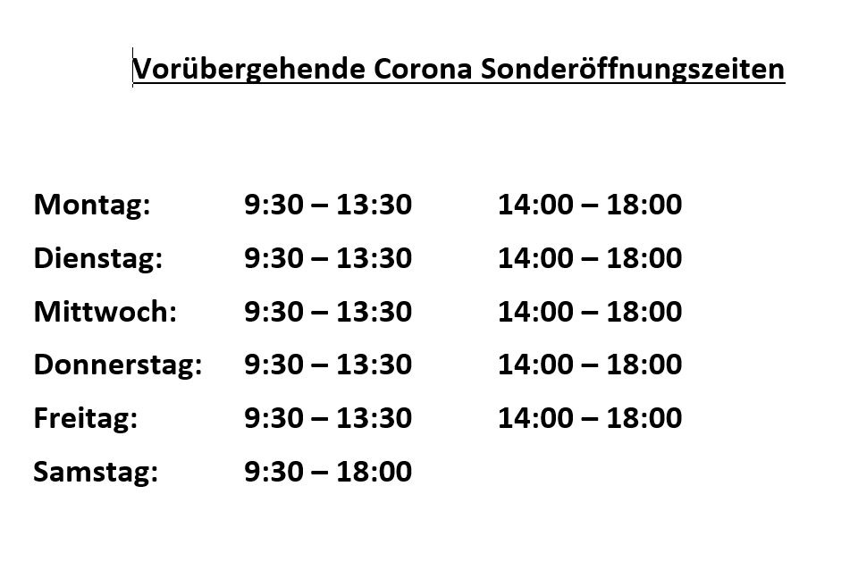 Corona Sonderöffnungszeiten